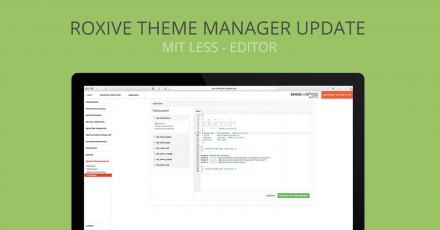 RoxIVE Theme Manager v1.2 mit Less-Editor