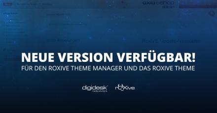 Neue Versionen für den RoxIVE Theme Manager und RoxIVE!