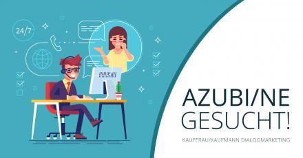 Wir suchen eine/n Azubi/ne zur Kauffrau/Kaufmann für Dialogmarketing