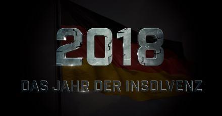 2018: Das Jahr der Insolvenz