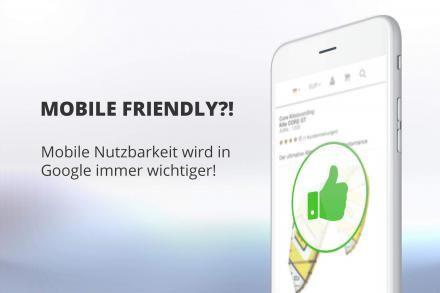 Mobile Nutzbarkeit wird in Google immer wichtiger!